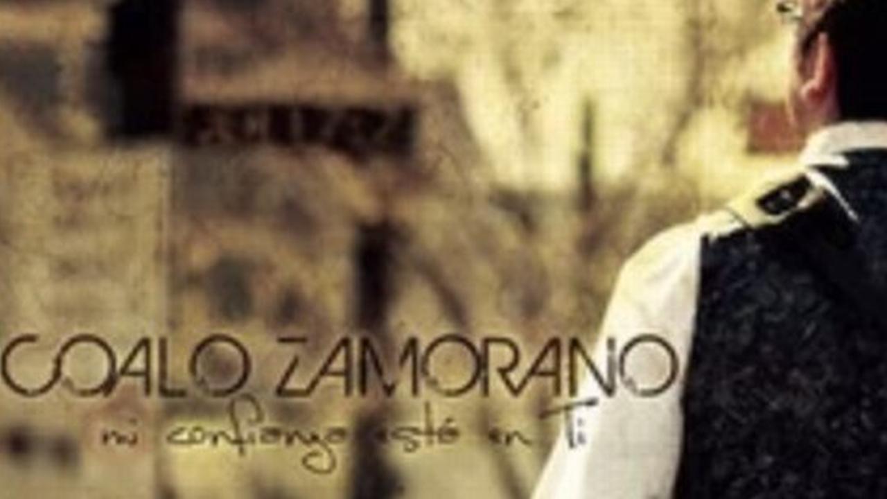 Coalo Zamorano - Mi confianza esta en Ti