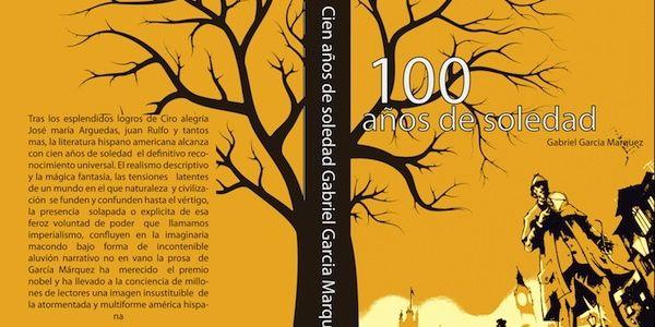 Vemos un libro de caratula amarilla con un árbol sin follaje  y tronco ramas en color café donde se ve ell nombre 100 años de soledad