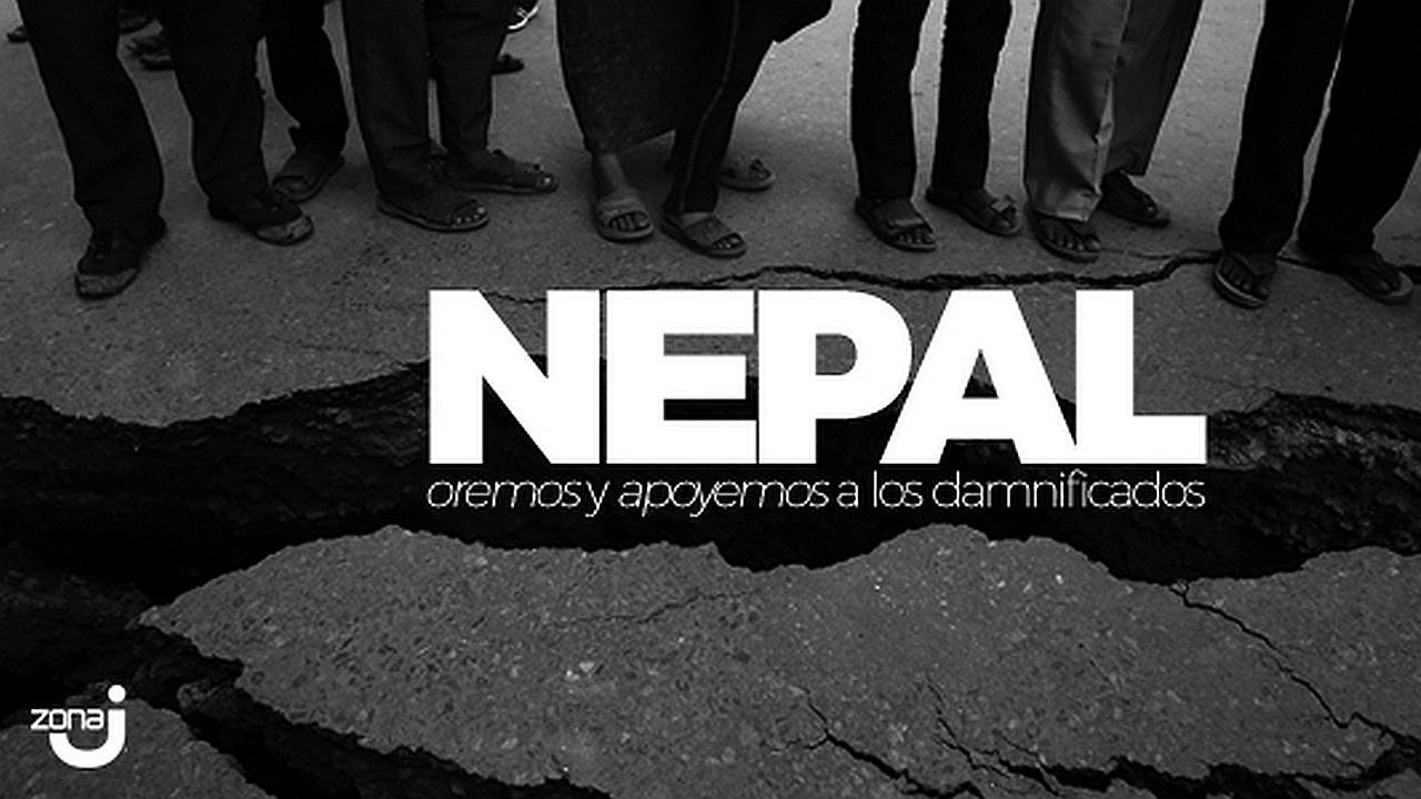 Nepal: oremos y apoyemos a los damnificados