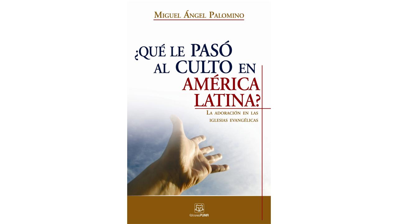 Reseña del Libro: ¿Qué le pasó al culto en América Latina?